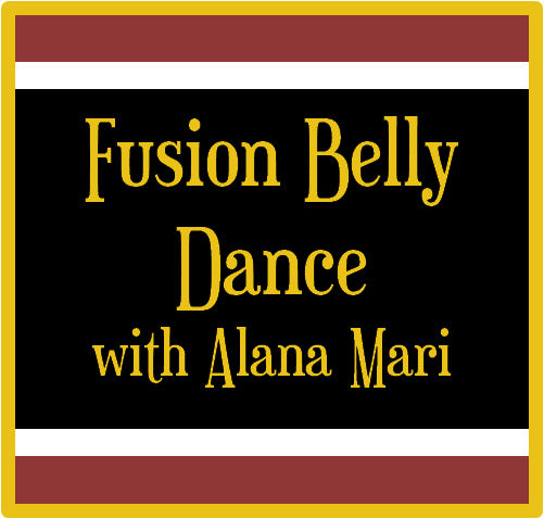 Fusion Belly Dance with Alana Mari